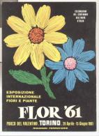 4302-TORINO-FLOR 61-CENTENARIO UNITA´ D´IALIA-1961 - Manifestations