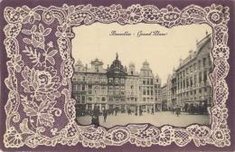 Fantaisie Grand Place De Bruxelles, Dentelle En Relief. - Belgique