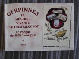 GERPINNES La Mémoire Vivante D´Alfred Mengeot En Images De 1860 à Nos Jours  Régionalisme  Hymiée Les Flaches Gare - België
