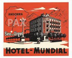 ANDORRA ♦ Seo De Urgel ♦ HOTEL MUNDIAL ♦ VINTAGE LUGGAGE LABEL ♦ 1 SCAN - Etiquettes D'hotels