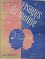 """REVUE VISAGES DU MONDE N° 51 """" LE CIRQUE """" - 15 JANVIER 1938 - 1900 - 1949"""