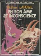 """WILLIAM LAPOIRE  """" EN SON AME ET INCONSCIENCE """"  -  ERNST - E.O.  OCTOBRE 1986  LOMBARD - Unclassified"""