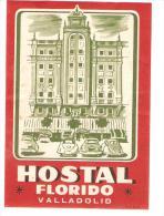 ETIQUETTE VALISE HOTEL HOSTAL FLORIDO VALLADOLID ESPAGNE - Hotel Labels