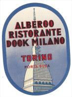 ETIQUETTE VALISE HOTEL ALBERGO RISTORANTE DOCK MILANO TORINO PORTA SUSA ITALIE ITALIA - Hotel Labels