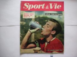 SPORT & VIE  SPECIAL TOUR DE FRANCE 57 N°14 JUILLET 1957 - Sport