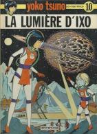 """YOKO TSUNO  """" LA LUMIERE D´IXO """"  -  LELOUP - E.O. 1er Trim. 1980  DUPUIS - Yoko Tsuno"""
