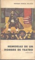 ENRIQUE GARCIA VELLOSO - MEMORIAS DE UN HOMBRE DE TEATRO SELECCION EUDEBA AÑO 1960 141 PAGINAS - Theatre