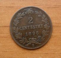 * 2 CENTESIMI DEL 1898 DEL REGNO D'ITALIA UMBERTO I° - - 1861-1946 : Regno