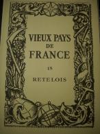 - Vieux Pays De France - Photographies - Vouziers - Rethel -Attigny - Thugny Trugny - Robert De Sorbon - - Vieux Papiers