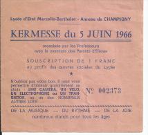 Lycée Marcellin Berthelot St Maur - Annexe De Champigny Kermesse 1966 - Billets De Loterie