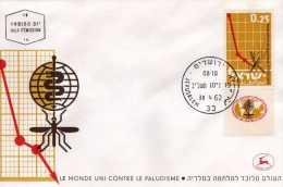 "Israel: 1962 Fdc  ""monde Uni Contre La Malaria, Le Paludisme"" - Disease"