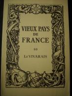 - Vieux Pays De France - Le Vivarais - Pont D'Arc - La Colonne D'Annonay - Lac D'Issarlès - - Vieux Papiers