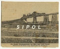 Issu D Un Journal Allemand  1914 Env Der Längste Eisenbahnbrücke Der Welt ..RendsburgCoupure De13 X 10.5cm - Revues & Journaux