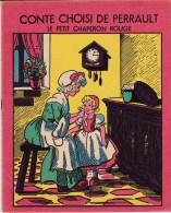 CONTE CHOISI De PERRAULT.  Le Petit CHAPERON ROUGE. EDIITIONS TOURET. - Poésie