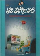 """LES ZAPPEURS  """" COMPLETEMENT ACCROS ! """"  -  ERNST - E.O.  FEVRIER 1994  DUPUIS - Zappeurs, Les"""