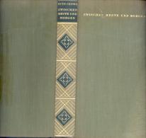 ZWISCHEN HEUTE UND MORGEN RUTH FEINER VERLAG HALLWAG BERN 1947 406 PAGES - Altri