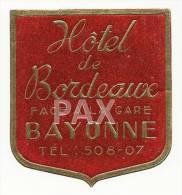 FRANCE ♦ BAYONNE ♦ HOTEL De BORDEAUX ♦ VINTAGE LUGGAGE LABEL ♦ 2 SCANS - Hotel Labels