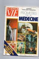 MEDECINE)  HORS SERIE SCIENCE ET VIE 1981  LES PROMESSES  DE LA MEDECINE 160 Pages - Sciences