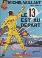 Michel Vaillant – Le 13 Est Au Départ - Michel Vaillant