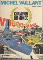 Michel Vaillant – Champion Du Monde - Michel Vaillant