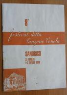 *LIBRETTO 8° FESTIVAL DELLA CANZONE VENETA - SANDRIGO VICENZA 31 MARZO 1-2 APRILE 1966 - - Spartiti