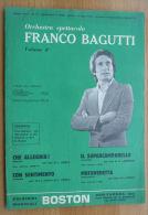 *SPARTITO - DELL'ORCHESTRA F. BAGUTTI - 4 SUCCESSI -CHE ALLEGRIA-CON SENTIMENTO- MOTOVEDETTA-IL SUPERCAMPANELLO- - Spartiti