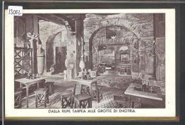 ROMA - DALLA RUPE TARPEA ALLE GROTTE DI ENOTRIA - OTTIMA CUCINA ROMANA - B ( PLI D'ANGLE ) - Bars, Hotels & Restaurants
