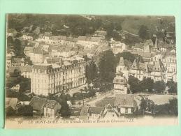 LE MONT DORE - Les Grands Hotels Et Route De Clermont - Le Mont Dore