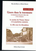 GISORS DANS LA TOURMENTE  MM ET M MONTOT GUERRE 1939 1945 - Livres, BD, Revues