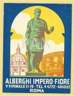 ITALY ♦ ROMA ♦ ALBERGHI IMPERO-FIORE ♦ ITALIA ♦ VINTAGE LUGGAGE LABEL ♦ 2 SCANS - Hotel Labels