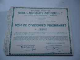 PRODUITS ALIMENTAIRES LOUIT FRERES (1952) BORDEAUX-GIRONDE - Azioni & Titoli