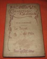 Le Secret Du Pôle - Alexandre Lamothe - Avventura