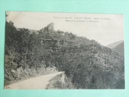 ST VERAN - Vallée De La DOURBIE, Ruines Du Chateau ( Berceau De La Famille De MONTCALM) - France