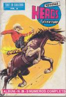 C1 Special HEROS DE L AVENTURE Album 3 # 7 / 8 / 9 Remparts 1970 - Livres, BD, Revues