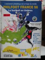 PHILFOOT FRANCE 98 Par Le Monde Des Philatélistes - Magazines: Abonnements