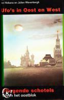 Ion HOBANA & Julien WEVERBERGH - Ufo's In Oost En West (II) - Libri, Riviste, Fumetti