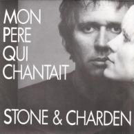 """Stone & Charden  """"  Mon Père Qui Chantait  """" - Unclassified"""