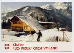"""CREST VOLAND---Chalet """"Les Pieux"""" (animé ,ski,remonte Pente,voiture) Cpm  Coll Alpes Souvenirs--Belle Carte - Andere Gemeenten"""