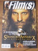 LOTR - MAGAZINE CINE FILM(S) - N° 6 - JANVIER/FEVRIER 2004 - LE SEIGNEUR DES ANNEAUX - LE RETOUR DU ROI + 2 AFFICHES - Magazines