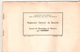 SNCF - Règlement Général De Sécurité - Carnet De Demande De Secours Par L'Arrière  - 1963 - COMPLET - Collections