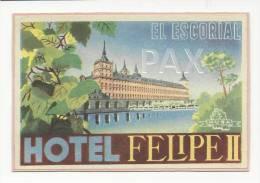 SPAIN ♦ EL ESCORIAL - MADRID ♦ HOTEL FELIPE II ♦ ESPAÑA ♦ VINTAGE LUGGAGE LABEL ♦ - Hotel Labels