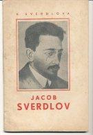 K. Sverdlova --- Jacob Sverdlov - Livres, BD, Revues