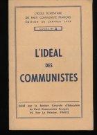 L'Ideal Des  Communistes  --- Cours N° 2 - Livres, BD, Revues