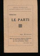 Le Parti  --- Decembre 1944 - Livres, BD, Revues