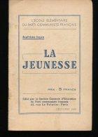La Jeunesse --- Decembre  1944 - Livres, BD, Revues