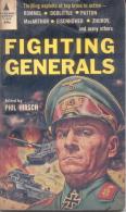 FIGHTING GENERALS EDITED BY PHIL HIRSCH ROMMEL DOOLITTLE PATTON MACARTHUR ESENHOWER ZHUKOV AND MANY OTHERS - Boeken, Tijdschriften, Stripverhalen