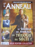 LOTR - MAGAZINE L´ANNEAU N° 1 - LE SEIGNEUR DES ANNEAUX LA TRILOGIE DU SIECLE - FEVRIER 2004 + 2 POSTERS COLLECTOR - Magazines