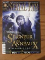 LOTR - MAGAZINE SERIAL FAN HORS-SERIE N° 2 - LE SEIGNEUR DES ANNEAUX - LE RETOUR DU ROI - AUTOMNE 2003 + 6 POSTERS - Magazines
