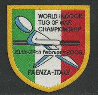 ITALIE. World Indoor Tug Of War Championship (Tir à La Corde) Faenza. 2008 - Stoffabzeichen