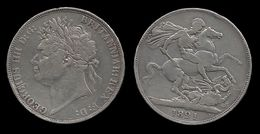 GRANDE - BRETAGNE . GEORGES III . 1 CROWN . 1821 - 1816-1901 : Frappes XIX° S.